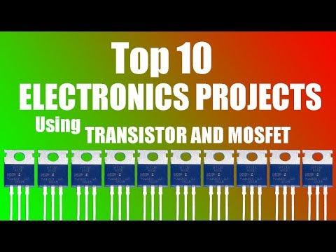 Los 10 mejores proyectos de electrónica con transistores y mosfets